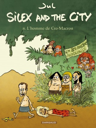 silex-and-the-city-tome-8-l-homme-de-cro-macron
