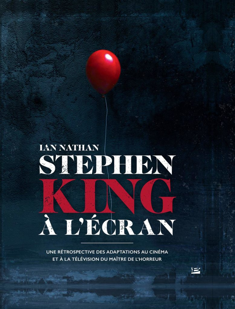 livre-bragelonne-stephen-king-ecran-adaptations-01-777x1024