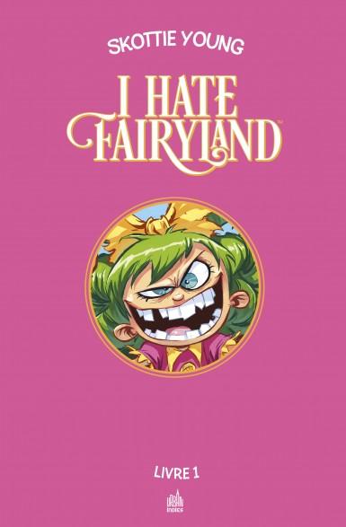 i-hate-fairyland-integrale-tome-1