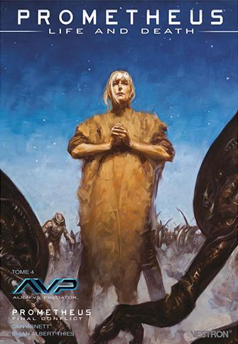 prometheus-life-and-death-tome-4-avp-prometheus-final-conflictvf
