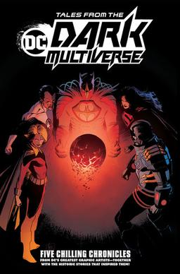 Tales_from_the_Dark_Multiverse_TPB_cover,_DC_Comics,_Feb_2020