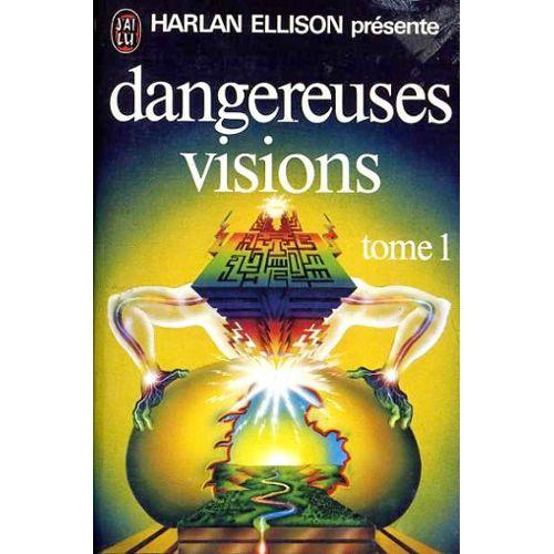 Presente-Par-Harlan-Ellison-Dangereuses-Visions-Tome-1-Livre-949195213_L