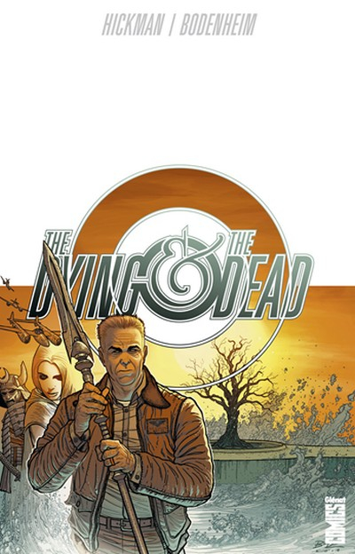 the-dying-the-dead-tome-1-vf