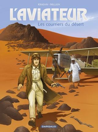 aviateur-l-tome-3-les-courriers-du-desert