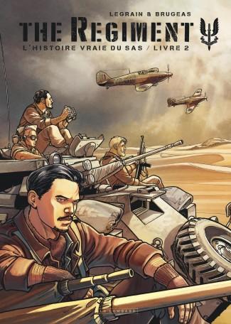 the-regiment-l-histoire-vraie-sas-tome-2-livre-2