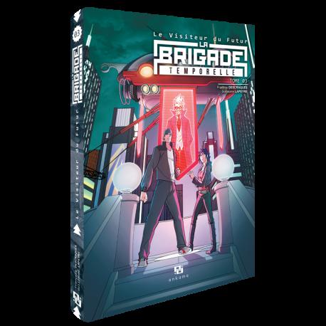 le-visiteur-du-futur-la-brigade-temporelle-tome-3