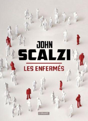 Les_Enferm%C3%A9s_John_Scalzi-1